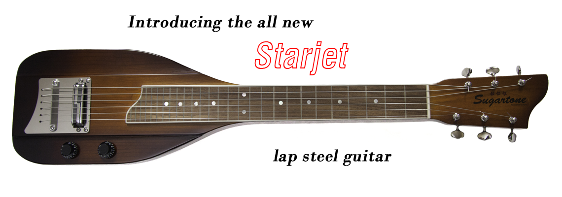 Introducing the all new Starjet lap steel guitar